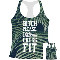 Bitch Please All Over Print Workout