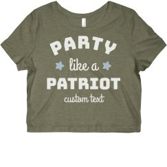 Party Like a Patriot Custom 4th of July Crop