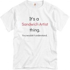 its a sandwich artist...
