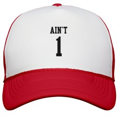 Ain't 1 Hat