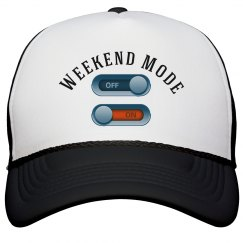 Weekend Mode On Hat