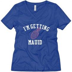 I'm Getting Maui'd, Maui Hawaiian Wedding Tshirt
