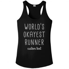 World's Okayest Runner Custom Women's Racerback Tank