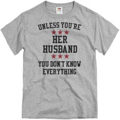 Her husband knows all