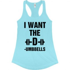 I Want The D Lifting Workout Tee