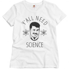 Y'all Need Science Teacher Gift
