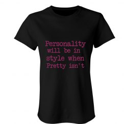 Personality vs. Pretty