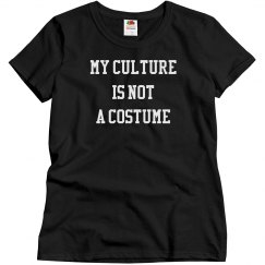 My Culture Is Not A Costume