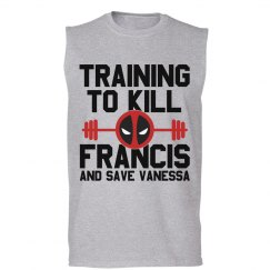 Workout, Kill Francis