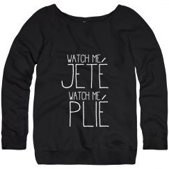 Watch Me Jete, Watch Me Plie Dance Sweater