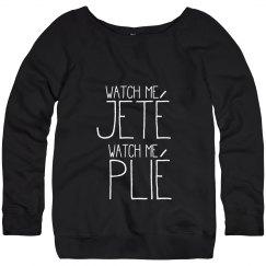 Watch Me Jete, Watch Me Plie Dance Sweater