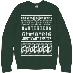 I Just Want The Tip Ugly Sweater