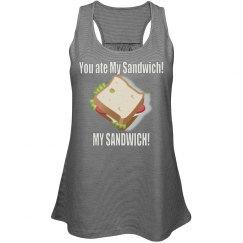 You Ate My Sandwich