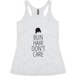 Bun Hair Don't Care