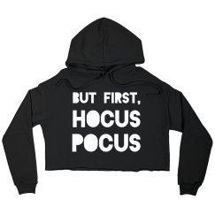 But First, Hocus Pocus