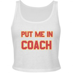 Put Me In Coach Shirt