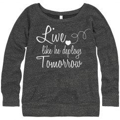 Live Like He Deploys-Grey