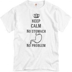 Keep Calm No Stomach No Problem