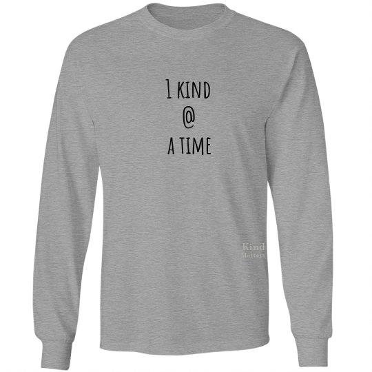 1 kind @ a time unisex/mens long sleeve tee