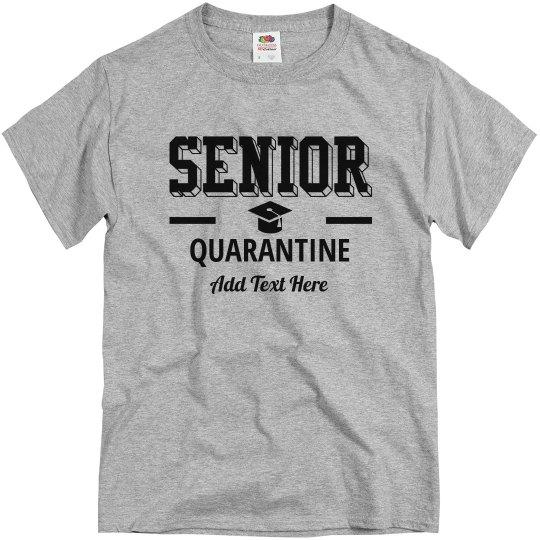 1 Senior Quarantine Tee