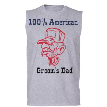 100% American Groom Dad
