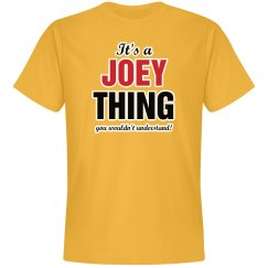 It's a Joey thing