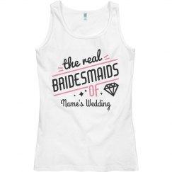 The Real Bridesmaids Tank
