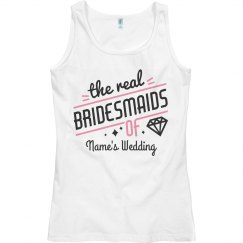 The Real Bridesmaids Tank