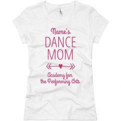 Ladies Personalized Dance Mom T APA