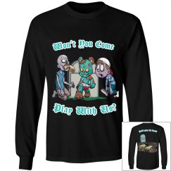 Come Play  (long sleeve)
