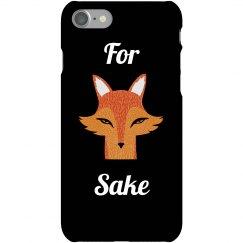For Fox Sake Funny Case