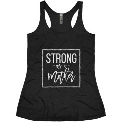 Strong as a Mother White