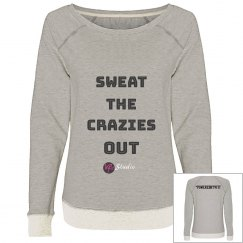 Sweat the Crazies Out - Sweatshirt