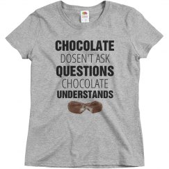 Chocolate Understands You