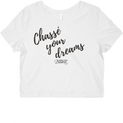 chasse your dreams crop