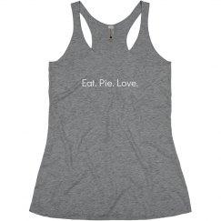 Eat. Pie. Love. - Grey