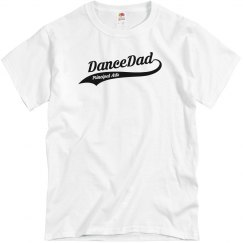 Dance Dad - T-Shirt
