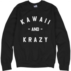 I'm Kawaii And Krazy