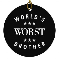 Funny The World's Worst Brother