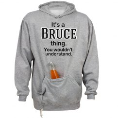 Its a Bruce thing