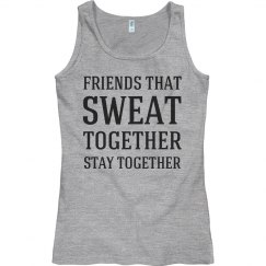 Sweat together friends