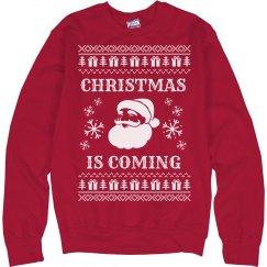Christmas Is Coming Funny Santa