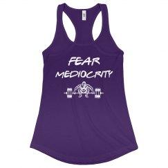 FEAR MEDIOCRITY -purple