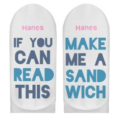 If You Can Read This Sandwich Socks