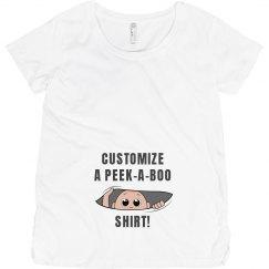 Custom Maternity Peek A Boo Shirt