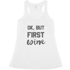 But First Wine Racerback