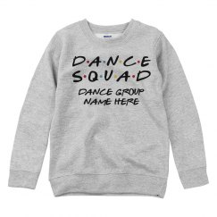 Friends Dance Squad Custom Text