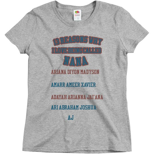 13 Reasons Nana shirt