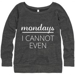 Can't Deal With Mondays
