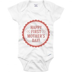 Happy 1st Mothers Day Onesie